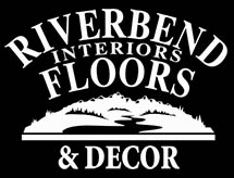 Riverbend Interiors Floors & Decor